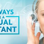 Why use a virtual assistant