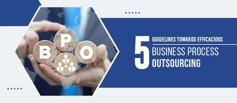 https://winbizsolutionsindia.com/wp-content/uploads/2020/06/5-guidelines-towards-efficacious-business-process-outsourcing.jpg
