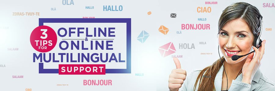 multilingual technical support for customers