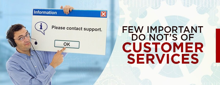 dos and dont of customer support services