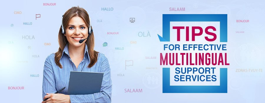 Multilingual customer support tips